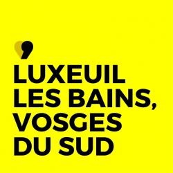 Office de tourisme Luxeuil-les-bains Vosges du sud
